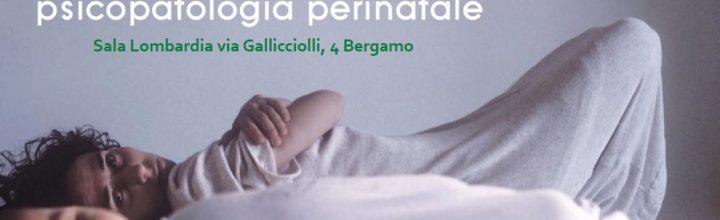 Novembre 2017: Convegno Allattamento al seno e psicopatologia perinatale a Bergamo